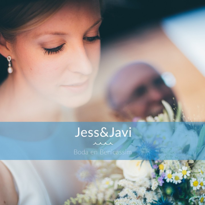 Jessica&Javi - Boda en Benicassim