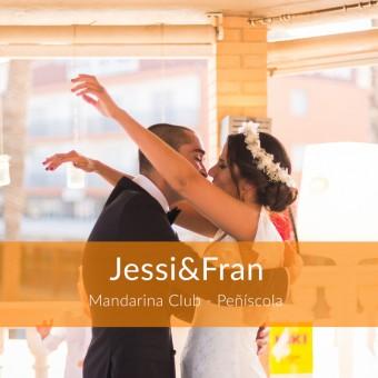 Jessi&Fran - Boda en Mandarina Club (Peñíscola)