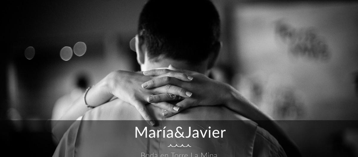 María&Javi - Boda en Torre La Mina